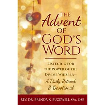The Advent of God's Word - Listening for the Power of the Divine Whisp