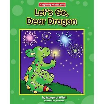 Let's Go - Dear Dragon by Margaret Hillert - 9781603578875 Book