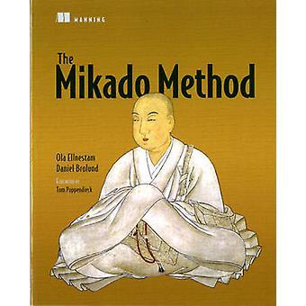 The Mikado Method by Ola Ellnestam - Daniel Brolund - 9781617291210 B