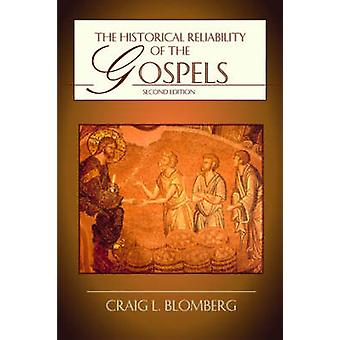 The Historical Reliability of the Gospels (2nd Revised edition) by Cr