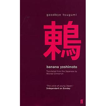 Goodbye Tsugumi (Open Market - Airside ed) by Banana Yoshimoto - Mich