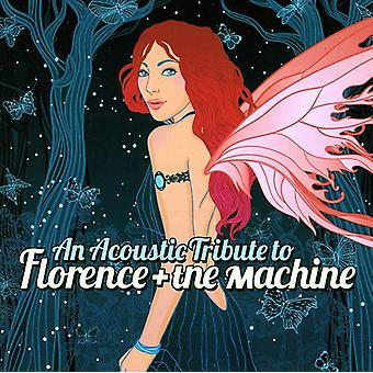 Acoustic Tribute to Florence + the Machi - Acoustic Tribute to Florence + the Machi [CD] USA import