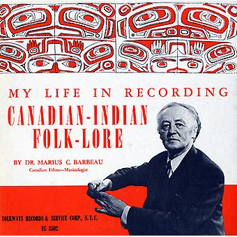 Marius C. Barbeau - My Life in Recording: Canadian-Indian Folklore [CD] USA import