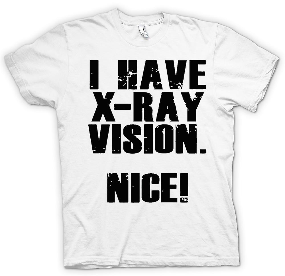 Womens T-shirt - I Have X-ray Vision - Nice - Quote
