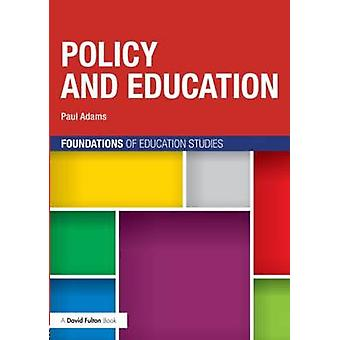 Politique et l'éducation par Paul Adams