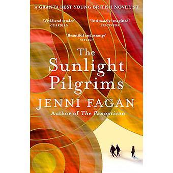 The Sunlight Pilgrims by Jenni Fagan - 9780099592181 Book