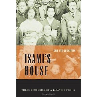 Casa do Isami - três séculos de uma família japonesa por Gail Lee Berns