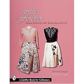 Fifties Forever! - Popular Fashions for Men - Women - Boys and Girls b