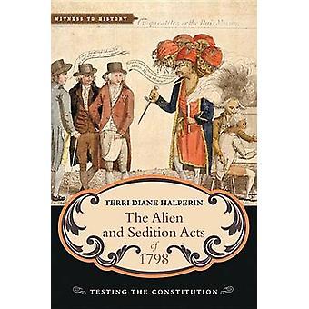 O Alien e atos de sedição de 1798 - teste da Constituição por Terr