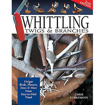 Whittling Twigs and Branches - Unique Birds - Flowers - Trees and More