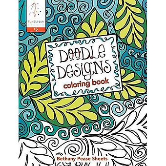 Doodle Designs by Bethany Pease - 9781607057741 Book