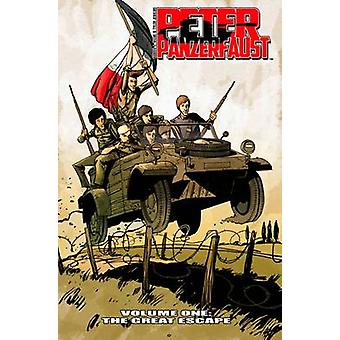 Peter Panzerfaust - The Great Escape - Volume 1 -   by Tyler Jenkins - K