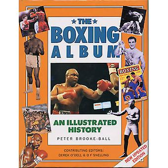 The Boxing Album - An Illustrated History by Peter Brooke-Ball - Derek