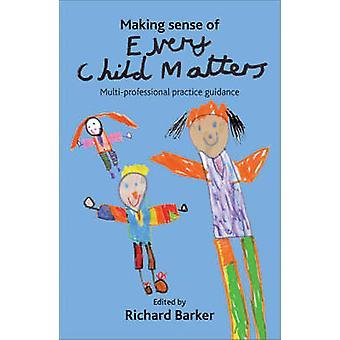 Dando sentido a cada niño los asuntos - Guid de práctica multi-profesional