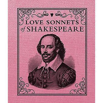 Love Sonnets of Shakespeare by William Shakespeare - 9780762454587 Bo