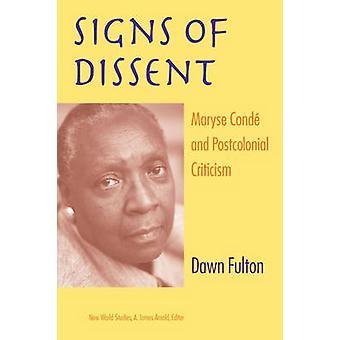 Tecken på oliktänkande - Maryse Conde och postkolonial kritik av Dawn Ful