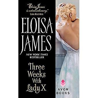 Tre veckor med Lady X (desperat hertiginnor)