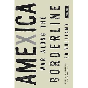 Amexica: Guerre le long de la frontière