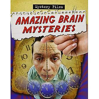 Amazing Brain Mysteries (Mystery Files)