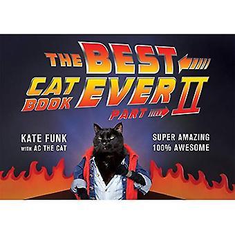 Best Cat Book Ever: Part II, The