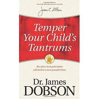 Temper Your Childs Tantrums