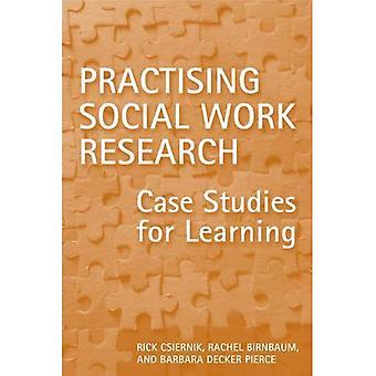 Praktiserende sosialt arbeid forskning: Case-studier for læring