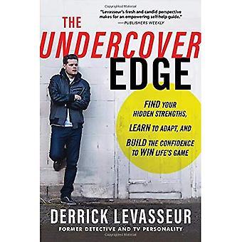 Undercover kanten: Hitta dina dolda styrkor, lära sig att anpassa och bygga förtroende att vinna livets spel