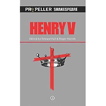 Henry V (Propeller Shakespeare series)