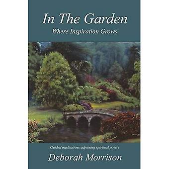 In the Garden: Where Inspiration Grows
