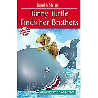 Tanny Turtle Finds Her Brothers (Amazing World of Animals Serie)