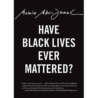 Have Black Lives Ever Mattered? (City Lights Open� Media)