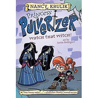 Watch That Witch! #5 (Princess Pulverizer)