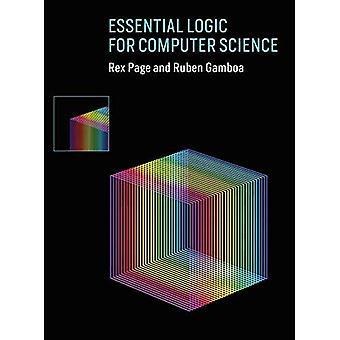 Essential Logic pour l'informatique (The MIT Press)