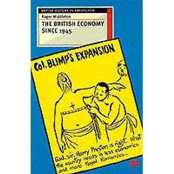 La economía británica desde 1945 participando con el Debate por Middleton y Roger