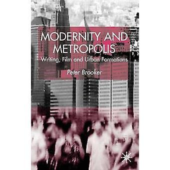 الحداثة والكتابة حاضرة الفيلم والتكوينات الحضرية بيتر بروكر آند