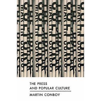 La prensa y la Cultura Popular por Conboy y Martin
