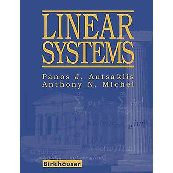 Linear Systems by Antsaklis & Panos J.