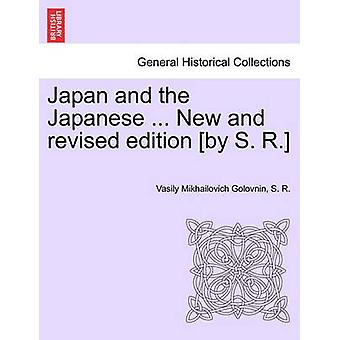 Japan and the Japanese ... New and Revised Edition By S. R. by Golovnin & Vasilii Mikhailovich
