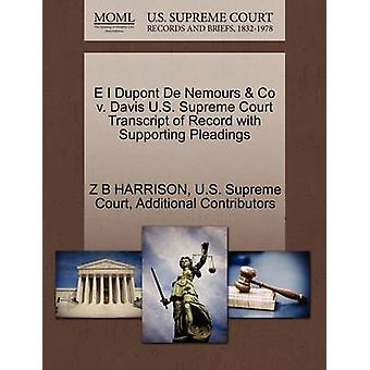 E I Dupont De Nemours  Co v. Davis U.S. Supreme Court Transcript of Record with Supporting Pleadings by HARRISON & Z B