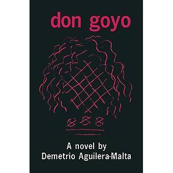 Don Goyo by AguileraMalta & Demetrio