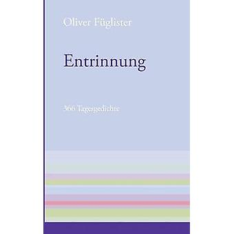 Entrinnung by Fuglister & Oliver