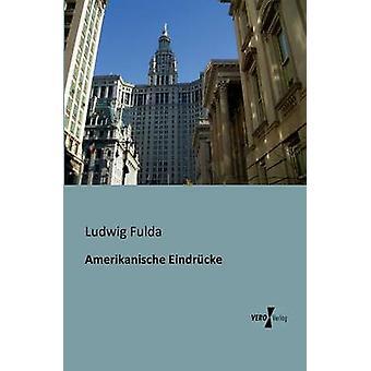 Amerikanische Eindrucke por Fulda & Ludwig