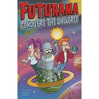 Futurama Conquers the Universe by Matt Groening - 9780061430695 Book