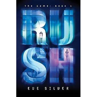 Rush by Eve Silver - 9780062192141 Book
