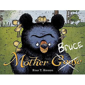 Mother Bruce by Ryan T. Higgins - 9781484730881 Book