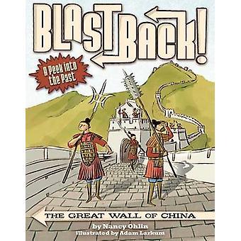 The Great Wall of China by Nancy Ohlin - Adam Larkum - 9781499803884
