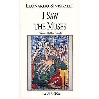 I Saw the Muses - Selected Poems 1931-1942 by Leonardo Sinisgalli - Ri