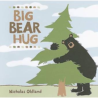 Big Bear Hug by Nicholas Oldland - Nicholas Oldland - 9781554534647 B