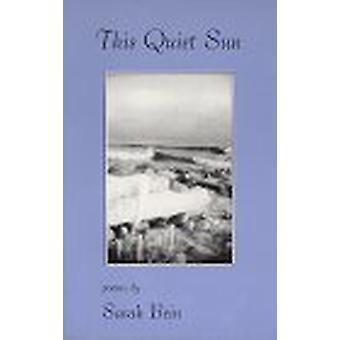 This Quiet Sun by Sarah Bein - 9781888996029 Book
