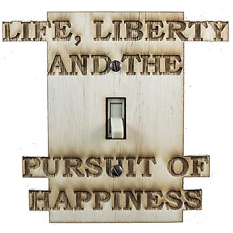 Life liberty switch plate - raw wood -5.2